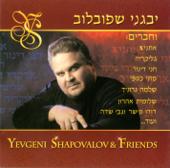 Yevgeni Shapovalov Ve Chaverim