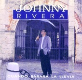 Unknown - JOHNNY RIVERA - POR ESO ELLA ESTA CONMIGO