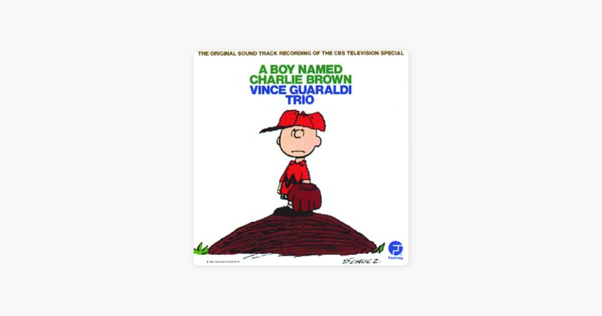 A Boy Named Charlie Brown by Vince Guaraldi Trio on Apple Music