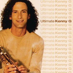 View album Kenny G - Ultimate Kenny G