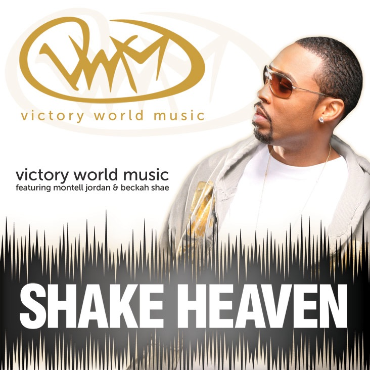 Shake Heaven (feat. Montell Jordan & Beckah Shae) - Single