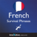 Innovative Language Learning - Learn French - Survival Phrases French, Volume 1: Lessons 1-30: Absolute Beginner French #29 (Unabridged)