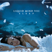Liquid Mind VIII: Sleep - Liquid Mind - Liquid Mind
