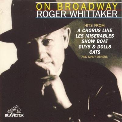 On Broadway - Roger Whittaker