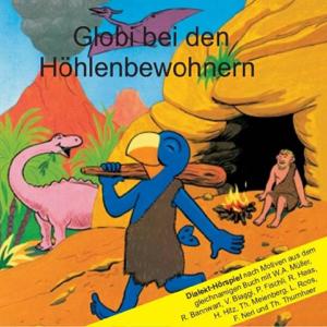 Globi - Globi Bei Den Höhlenbewohnern