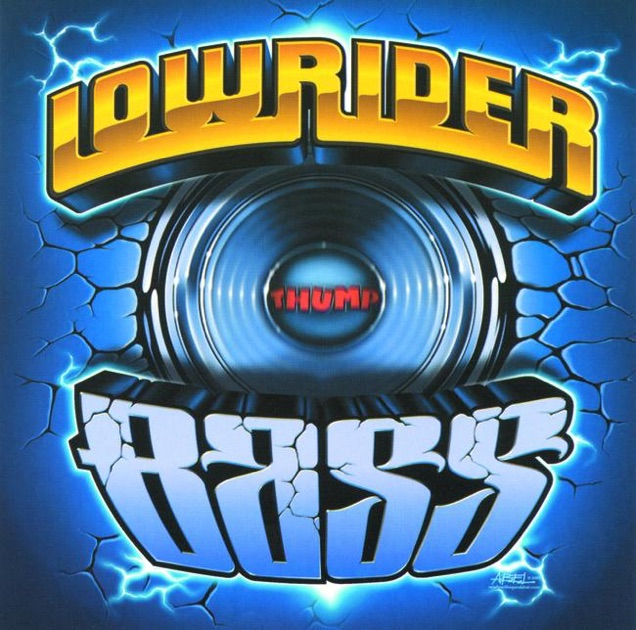 I Am A Rider Song Download: Lowrider Bass By Various Artists