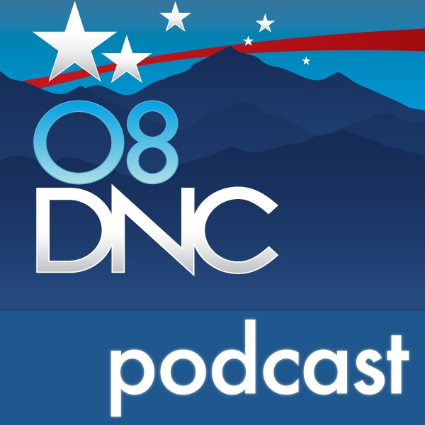 2008 Democratic National Convention: Selected Speeches