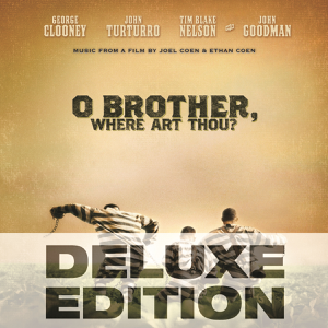 O Brother, Where Art Thou? (Music from the Film) [Deluxe Edition] - Various Artists