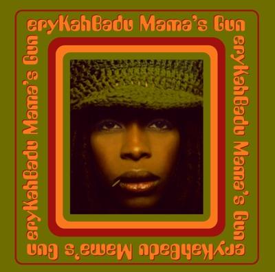 Mama's Gun - Erykah Badu album