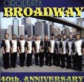 Orquesta Broadway - Ya Se Te Ve