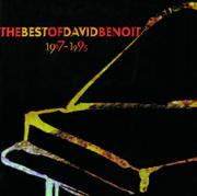 Best of David Benoit 1987-1995 - David Benoit - David Benoit