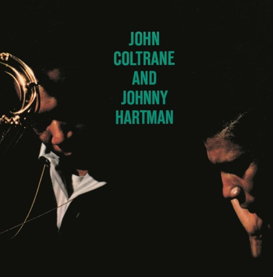 John Coltrane and Johnny Hartman - John Coltrane & Johnny Hartman album