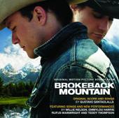 Brokeback Mountain (Original Motion Picture Soundtrack, Score & Songs)