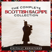 The Complete Scottish Bagpipe Collection - Various Artists - Various Artists