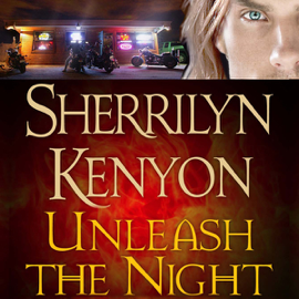 Unleash the Night: A Dark-Hunter Novel (Unabridged) audiobook