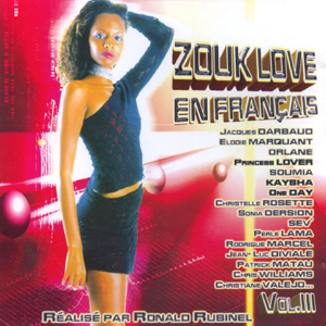 Various Artists & Various Artists - Zouk love en français, vol. 3