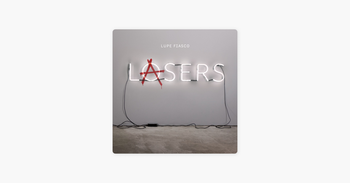 lasers lupe fiasco track list - 1200×630