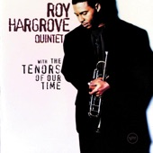 Roy Hargrove Quintet - Mental Phrasing