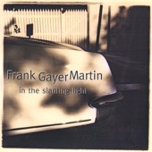 Frank Gayer Martin - She Never Gave In