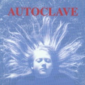 Autoclave - I'll Take You Down