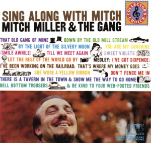 Mitch Miller - I've Got Sixpence / I've Been Working On the Railroad / That's Where My Money Goes