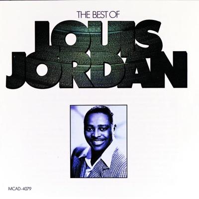 The Best of Louis Jordan - Louis Jordan album
