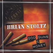Brian Stoltz - God, Guns & Money pt 1 (radio edit)