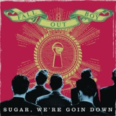 Sugar, We're Goin Down (Remix) - Single