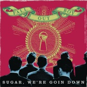 Sugar, We're Goin Down (Remix) - Single