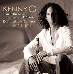 Kenny G - I'm In the Mood for Love - The Most Romantic Melodies of All Time