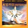Golden Dance Classics: Koto - Masterpieces