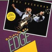 Roy Buchanan - The Chokin' Kind
