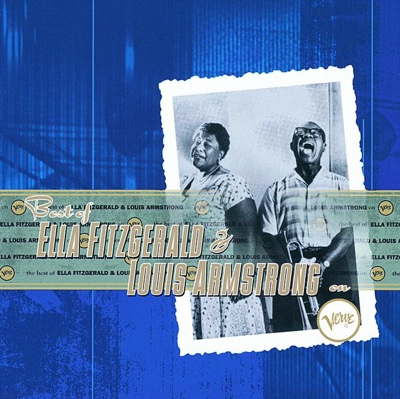 The Best of Ella Fitzgerald & Louis Armstrong - Ella Fitzgerald & Louis Armstrong album