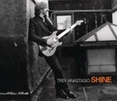 Trey Anastasio - Shine (Album Version)