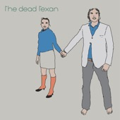 The Dead Texan - Aegina Airlines