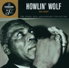 The Chess 50th Anniversary Collection: His Best - Howlin' Wolf