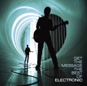 Electronic - Get The Message (UK 7' Mix)