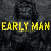 Early Man - Four Walls