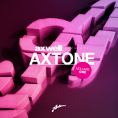 Axwell Presents Axtone Vol. 1