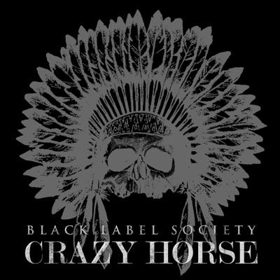 Crazy Horse - Single - Black Label Society