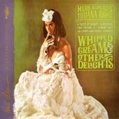 The Tijuana Brass - Whipped Cream