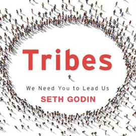 Tribes: We Need You to Lead Us (Unabridged) audiobook