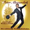 Peter Alexander - Fröhliche Weihnachten - Die schönsten Weihnachtslieder Grafik