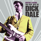 Guitar Legend: The Very Best Of Dick Dale - Dick Dale