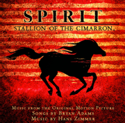 Spirit: Stallion of the Cimarron (Music from the Original Motion Picture) - Bryan Adams & Hans Zimmer - Bryan Adams & Hans Zimmer