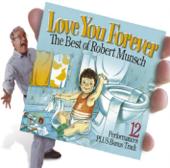 Love You Forever: Best of Robert Munsch