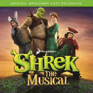 Shrek: The Musical (Bonus Track Version) - Various Artists