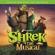 Shrek: The Musical (Bonus Track Version) - Various Artists