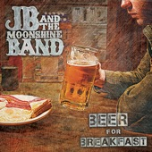 JB and the Moonshine Band - The Only Drug