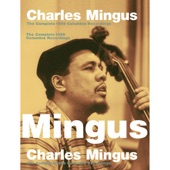 Charles Mingus - Bird Calls (Album Version)